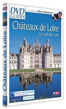 DVD Guides : Châteaux de Loire, Le Val des rois [FR Import]