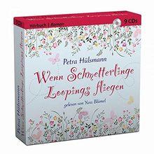 Wenn Schmetterlinge Loopings fliegen - ungekürztes Hörbuch 9 CDs
