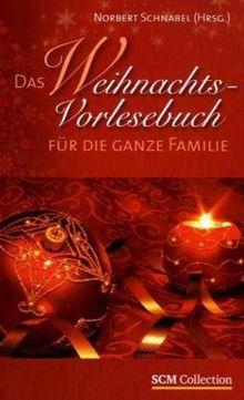 Das Weihnachts-Vorlesebuch für die ganze Familie