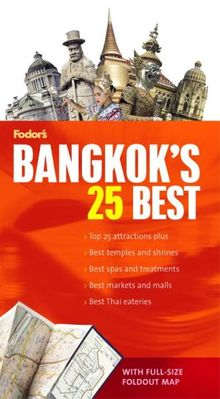 Fodor's Citypack Bangkok's 25 Best, 3rd Edition (Full-color Travel Guide, Band 3)