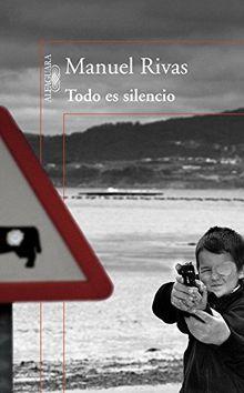 Todo es silencio (HISPANICA, Band 717031)