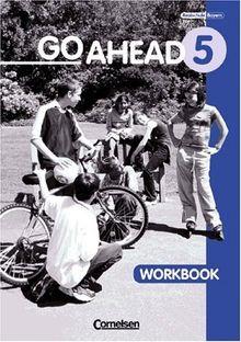 Go Ahead - Ausgabe für die sechsstufige Realschule in Bayern: 5. Jahrgangsstufe - Workbook (alt)