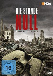 Die Stunde Null - Europa nach dem Krieg