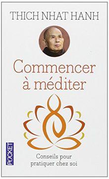 Commencer à méditer : Conseils pour pratiquer chez soi