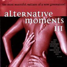 Alternative Moments Vol.3