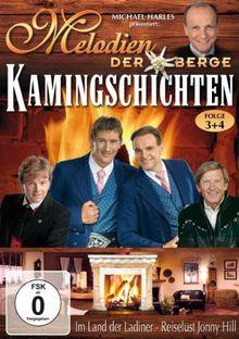 Various Artists - Melodien der Berge: Kamingschichten 3 & 4