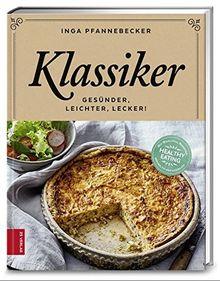 Klassiker: Gesünder - leichter - lecker!