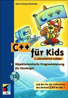 C++ für Kids. Objektorientierte Programmierung für Einsteiger