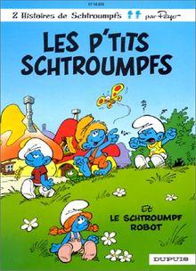 Les p'tits Schtroumpfs, le Schtroumpf robot, tome 13