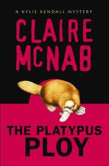The Platypus Ploy: A Kylie Kendall Mystery (An Alyson Mystery)