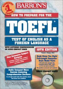 How to Prepare for the TOEFL Test, w. 4 Audio-CD (Barron's TOEFL IBT (w/CD audio))
