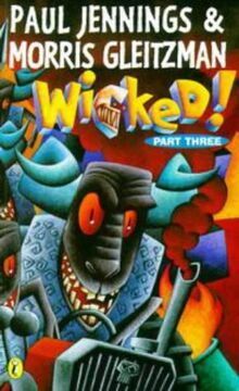 Wicked! 3: Croaked: Part 3 - Croaked