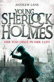 Young Sherlock Holmes 1: Der Tod liegt in der Luft