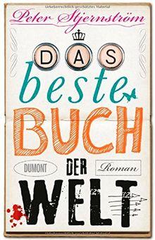 Das beste Buch der Welt: Roman