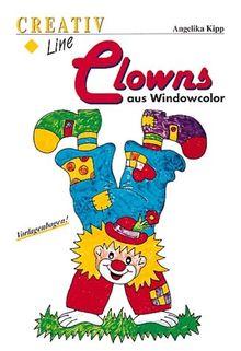 Clowns aus Windowcolor