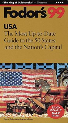 USA '99: The Most Up-to-Date Guide to the Best of Everything in All 50 States (Fodor's USA)