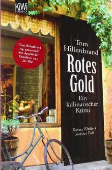 Rotes Gold: Ein kulinarischer Krimi Xavier Kieffers zweiter Fall