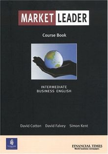 Market Leader Intermediate. Business English. Course Book: Students' Book (LWFT)