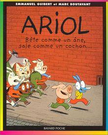 Ariol, Tome 3 : Bête comme un âne, sale comme un cochon... (Poche Ariol)
