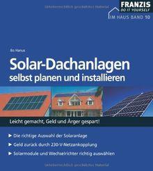 Solar- Dachanlagen selbst planen und installieren