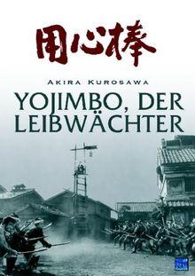 Akira Kurosawa: Yojimbo - Der Leibwächter (DigiPack)