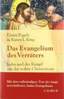 Das Evangelium des Verräters: Judas und der Kampf um das wahre Christentum