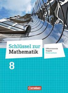 Schlüssel zur Mathematik - Differenzierende Ausgabe Niedersachsen: 8. Schuljahr - Schülerbuch