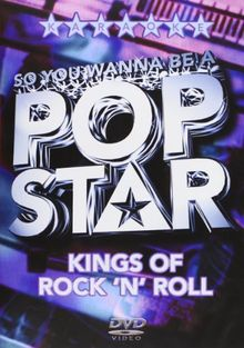 So You Wanna Be A Pop Star - Kings Of Rock 'n' Roll