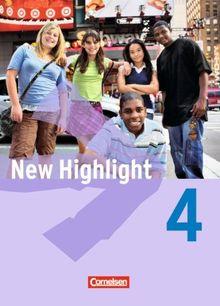 New Highlight - Allgemeine Ausgabe: Band 4: 8. Schuljahr - Schülerbuch: Festeinband