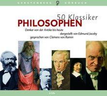 50 Klassiker. Philosophen. 3 CDs: Denker von der Antike bis heute [Audiobook] (Audio CD)