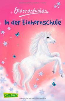 Sternenfohlen, Band 1: In der Einhornschule