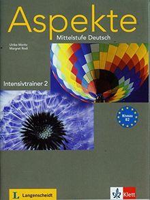Aspekte / Intensivtrainer (B2): Mittelstufe Deutsch