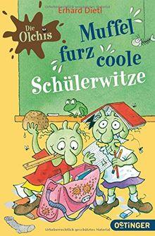Die Olchis - Muffelfurzcoole Schülerwitze