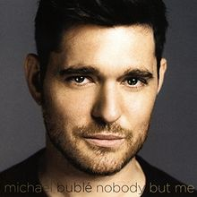 Nobody But Me (mit 3 Bonus Tracks und Wackelbild-Cover)