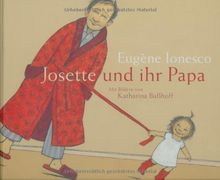 Josette und ihr Papa. Die Geschichte Nr. 4