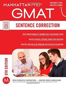 Sentence Correction GMAT Strategy Guide, 6th Edition (Manhattan Prep Instructional Guide Series)
