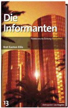 SZ-Bibliothek Metropolen Band 13: Die Informanten