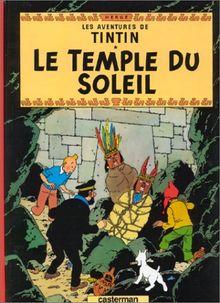 Les Aventures de Tintin 14: Le temple du soleil (Französische Originalausgabe)