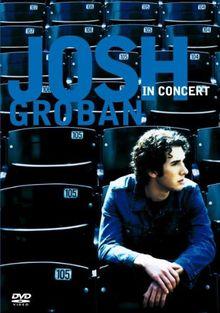 Josh Groban - In Concert (+ Audio-CD)