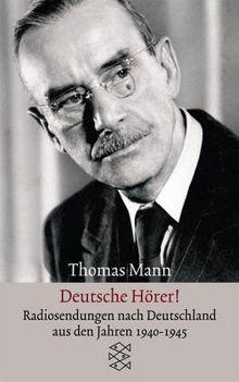 Deutsche Hörer!: Radiosendungen nach Deutschland aus den Jahren 1940 bis 1945: Radiosendungen nach Deutschland aus den Jahren 1940-1945