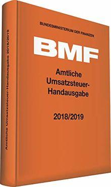 Amtliche Umsatzsteuer-Handausgabe 2018/2019 (Amtliche Handausgaben des BMF)