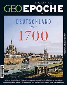 GEO Epoche 98/2019 - Deutschland um 1700