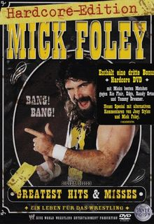 WWE - Mick Foley's Greatest Hits & Misses/Hardcore Edition [3 DVDs]