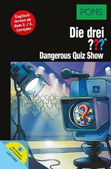 PONS Die drei ??? - Dangerous Quiz Show: Englisch lernen mit Justus, Peter und Bob