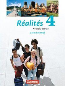 Réalités - Aktuelle Ausgabe: Band 4 - Grammatikheft: Lehrwerk für den Französischunterricht. Zweite Fremdsprache als Wahlpflichtfach