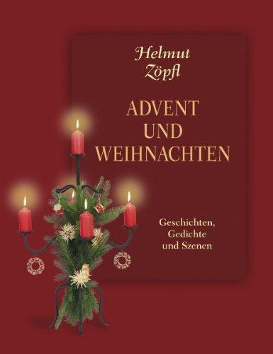 Weihnachten Texte Zum Nachdenken.Advent Und Weihnachten Geschichten Und Szenen