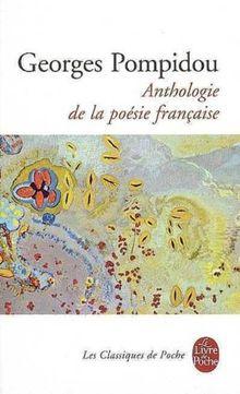 Anthologie de la poésie française (Ldp Classiques)