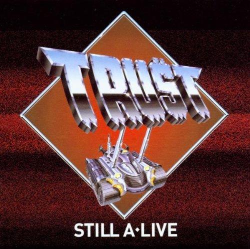 trust still a live