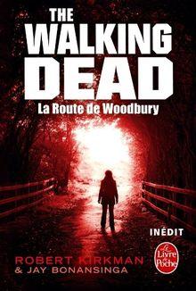 Walking Dead, Tome 2 : La Route de Woodbury