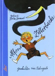Alfons Zitterbacke: Die heiteren Geschichten eines Pechvogels